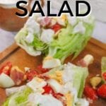 Iceberg Wedge Salad Healthy Recipe