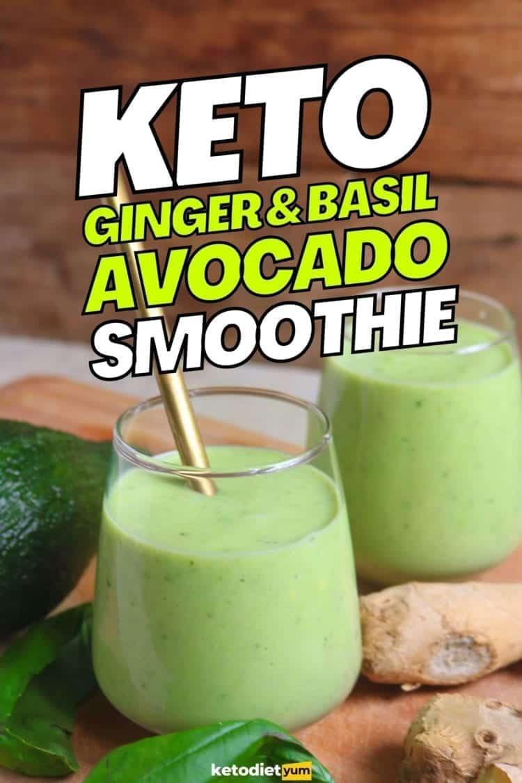 Keto Ginger & Basil Avocado Smoothie Recipe